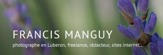 Francis Manguy photographe en Luberon, freelance, rédacteur, sites internet.